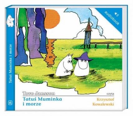 Tatuś Muminka i morze. Audiobook - Tove Jansson   okładka