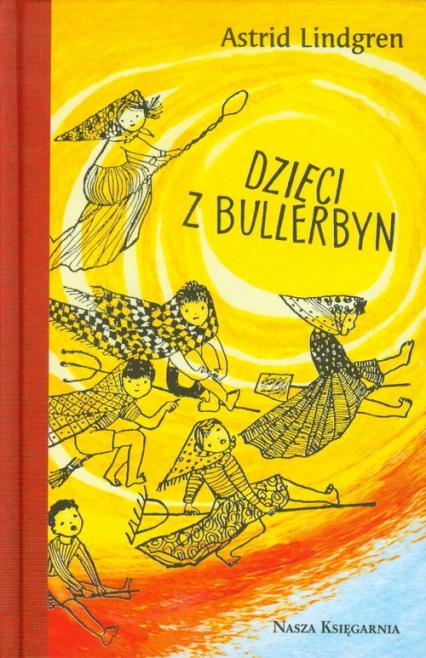 Dzieci z Bullerbyn wydanie kolekcjonerskie - Astrid Lindgren | okładka