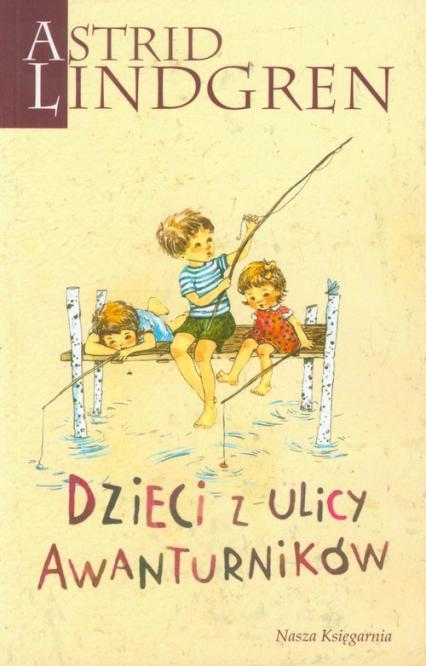Dzieci z ulicy Awanturników - Astrid Lindgren | okładka