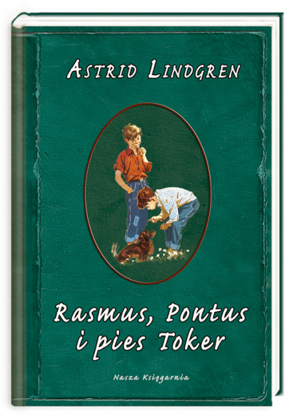 Rasmus, Pontus i pies Toker - Astrid Lindgren | okładka