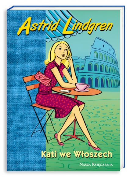 Kati we Włoszech - Astrid Lindgren | okładka
