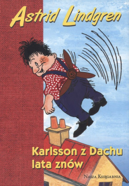 Astrid Lindgren. Karlsson z Dachu lata znów - Astrid Lindgren | okładka