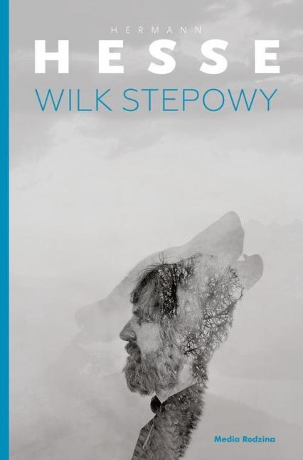 Wilk stepowy - Hermann Hesse | okładka