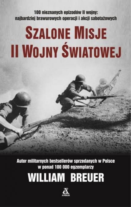 Szalone misje II wojny światowej - Breuer William B. | okładka