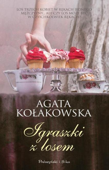 Igraszki z losem - Agata Kołakowska | okładka