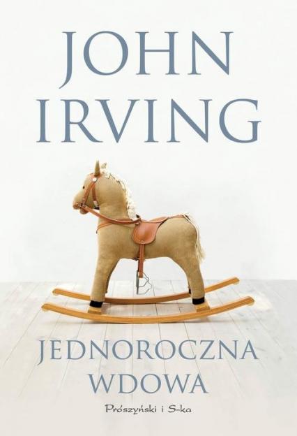 Jednoroczna wdowa - John Irving | okładka