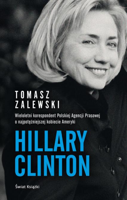 Hillary Clinton - Tomasz Zalewski | okładka