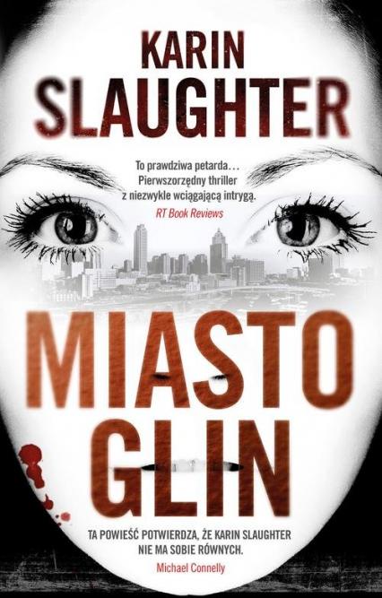 Miasto glin - Karin Slaughter | okładka