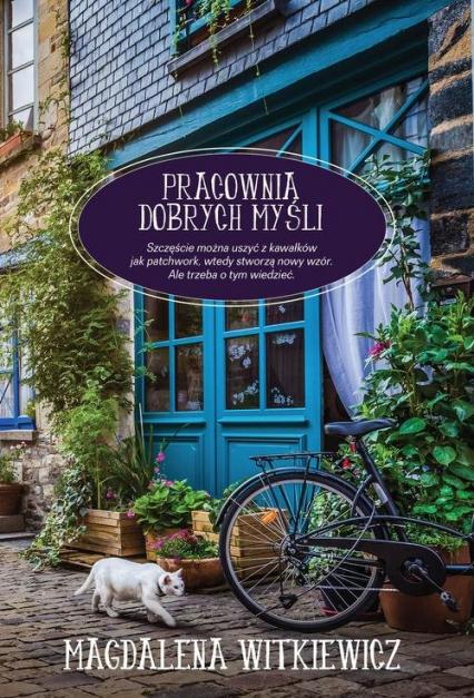 Pracownia dobrych myśli - Magdalena Witkiewicz | okładka