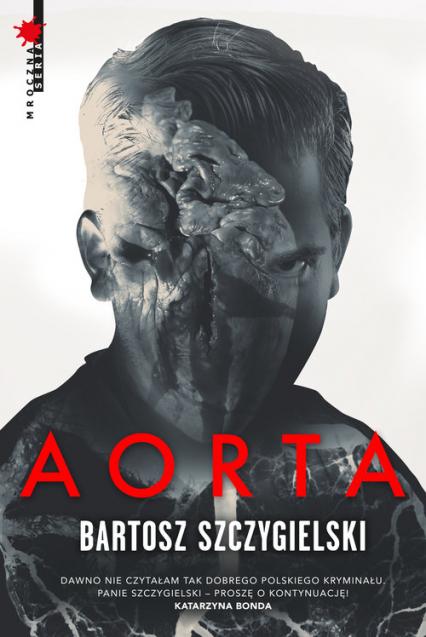 Aorta - Bartosz Szczygielski | okładka