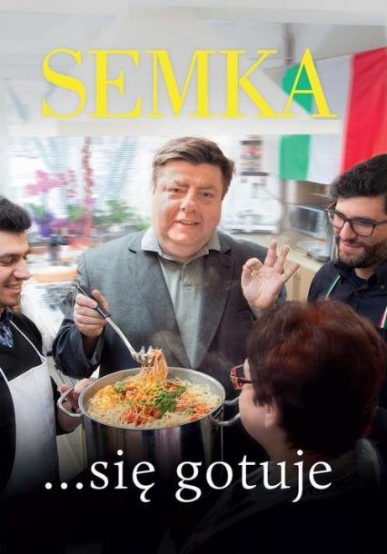 Semka się gotuje - Piotr Semka | okładka