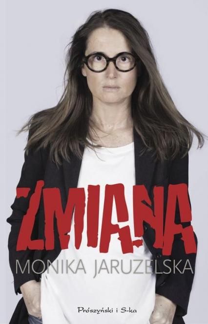 Zmiana - Monika Jaruzelska | okładka