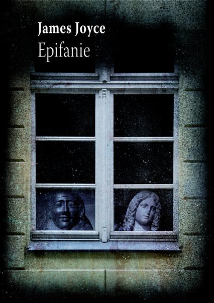 Epifanie - James Joyce | okładka