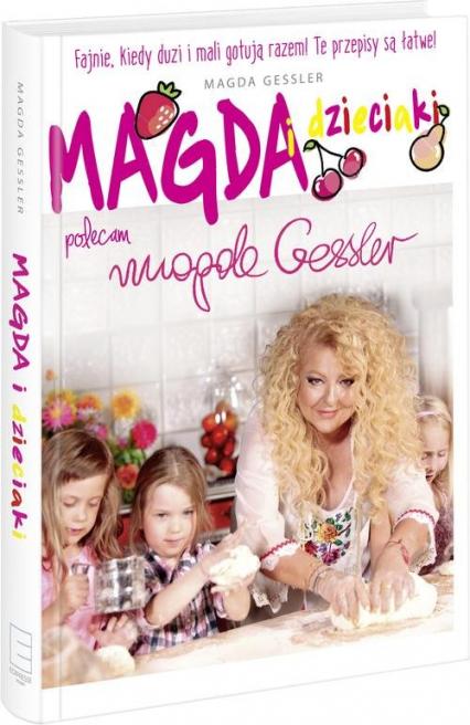 Magda i dzieciaki - Magda Gessler | okładka