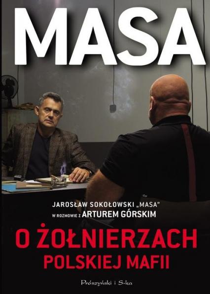 Masa o żołnierzach polskiej mafii - Artur Górski | okładka