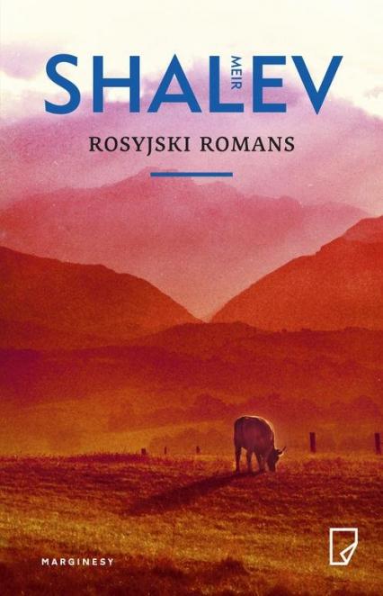 Rosyjski romans - Meir Shalev | okładka
