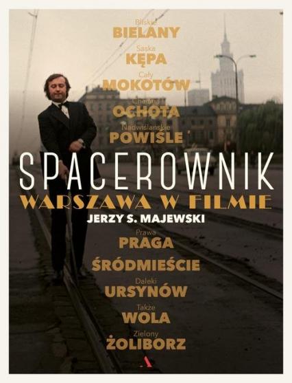 Spacerownik. Warszawa w filmie - Majewski Jerzy S. | okładka