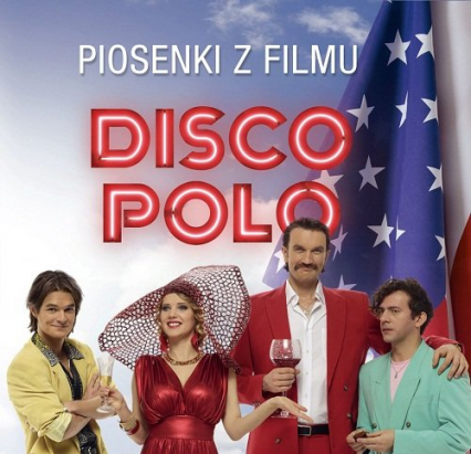 Disco Polo. Piosenki z filmu. CD - Opracowanie zbiorowe | okładka