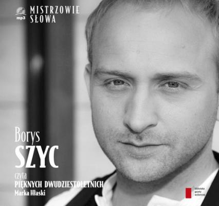 Borys Szyc czyta Pięknych Dwudziestoletnich. Audiobook - Marek Hłasko | okładka
