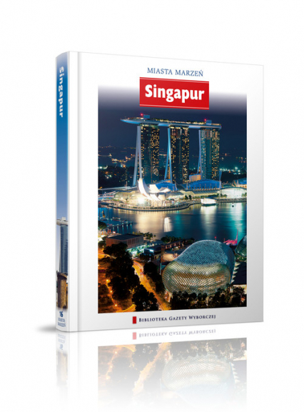 Singapur - Opracowanie zbiorowe | okładka