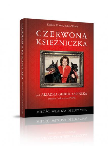 Czerwona księżniczka - Watoła Judyta, Kortko Dariusz | okładka