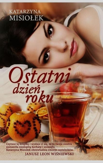Ostatni dzień roku - Katarzyna Misiołek | okładka
