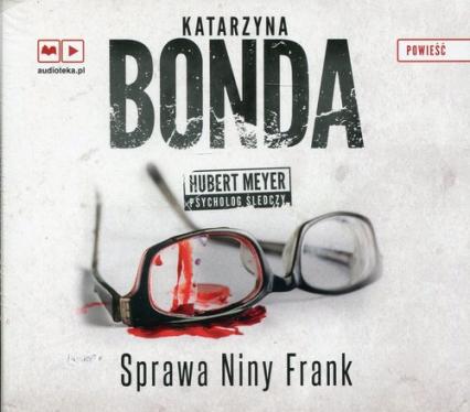 Sprawa Niny Frank. Audiobook - Katarzyna Bonda | okładka