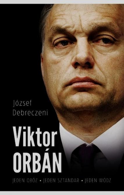 Viktor Orban - József Debreczeni | okładka