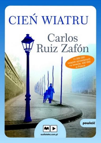 Cień wiatru. Audiobook - Zafón Carlos Ruiz | okładka