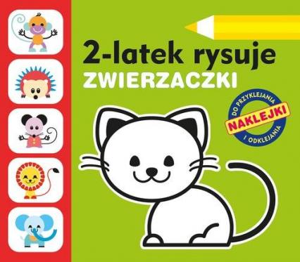 2-latek rysuje. Zwierzaczki - Anita Głowińska | okładka