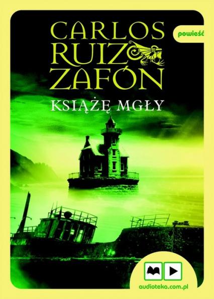 Książę Mgły. Audiobook - Zafón Carlos Ruiz | okładka