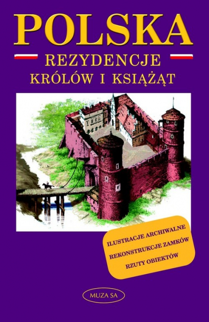Polska. Rezydencje królów i książąt - Marek Borucki | okładka