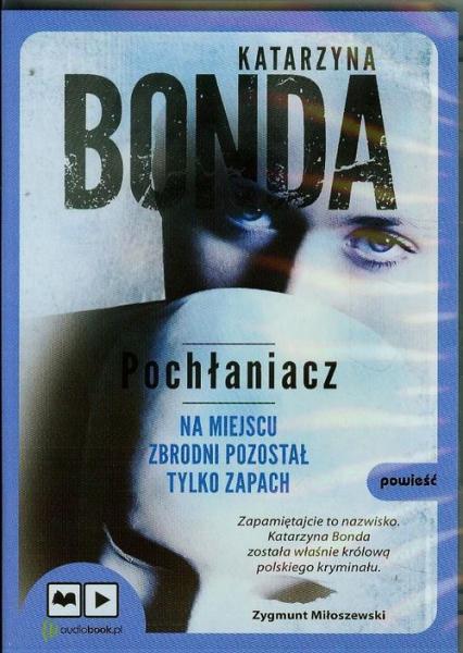 Pochłaniacz. Audiobook - Katarzyna Bonda | okładka