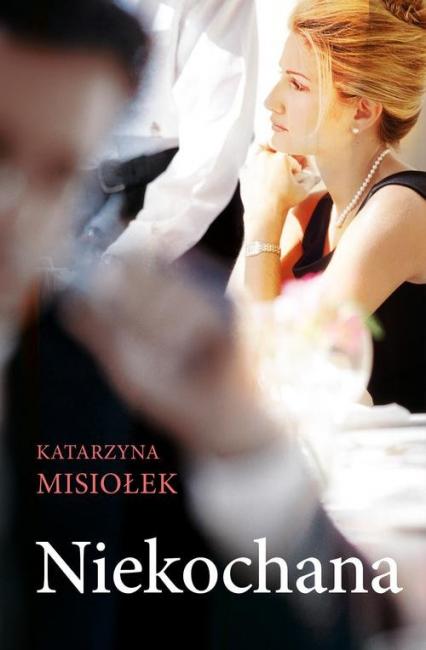 Niekochana - Katarzyna Misiołek | okładka