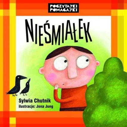 Nieśmiałek - Sylwia Chutnik | okładka
