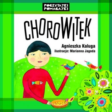 ChoroWitek - Agnieszka Kaluga | okładka