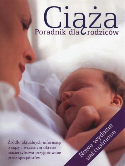Ciąża. Poradnik dla rodziców - Opracowanie zbiorowe | okładka