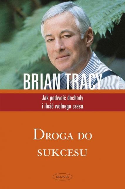 Droga do sukcesu - Brian Tracy | okładka