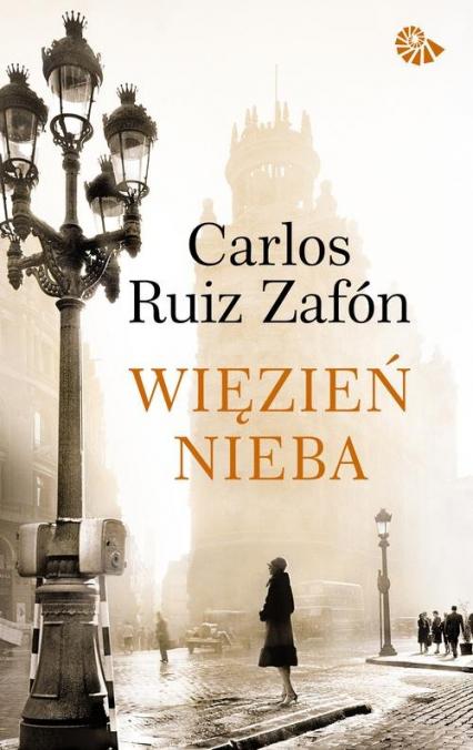 Więzień nieba - Zafon Carlos Ruiz | okładka