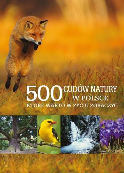 500 cudów natury w Polsce, które warto w życiu zobaczyć - Paweł Fabijański | okładka