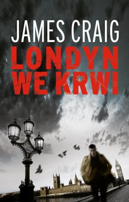 Londyn we krwi - James Craig | okładka