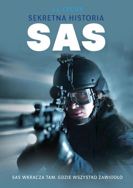 Sekretna historia SAS - Jean-Jacques Cecile | okładka