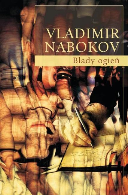 Blady ogień - Vladimir Nabokov | okładka