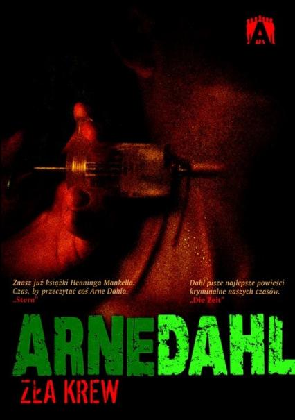 Zła krew - Arne Dahl | okładka