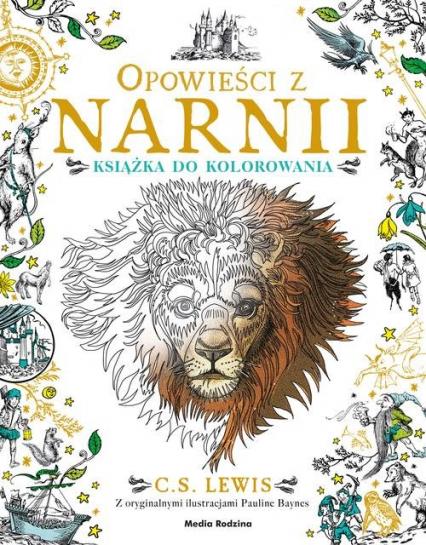 Opowieści z Narnii. Książka do kolorowania - Levis Clive Staples | okładka