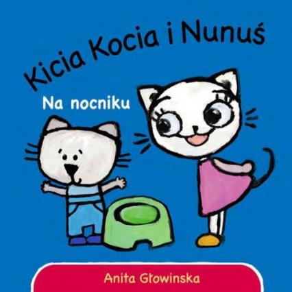 Kicia Kocia. Na nocniku - Anita Głowińska | okładka