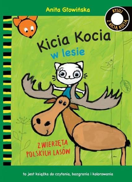 Kicia Kocia w lesie. Zwierzęta polskich lasów. Kolorowanka - Anita Głowińska   okładka