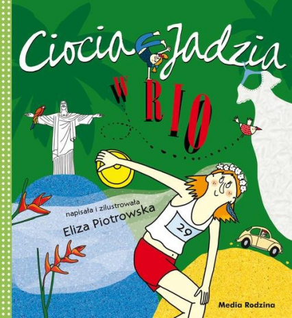 Ciocia Jadzia w Rio - Eliza Piotrowska | okładka