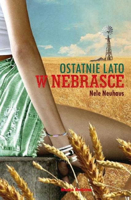 Ostatnie lato w Nebrasce - Nele Neuhaus   okładka