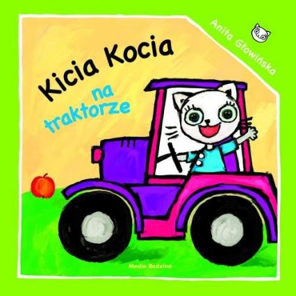 Kicia Kocia na traktorze - Anita Głowińska | okładka